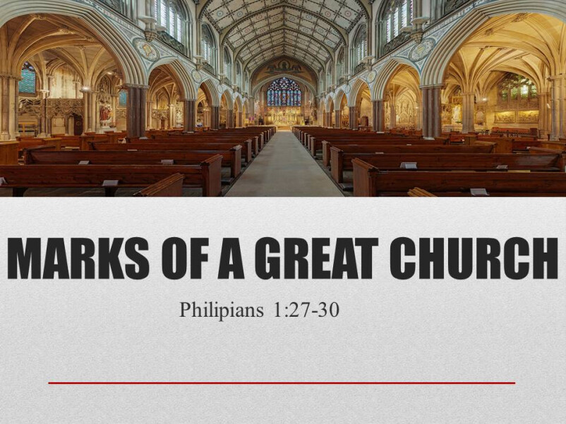 Marks Of A Great Church