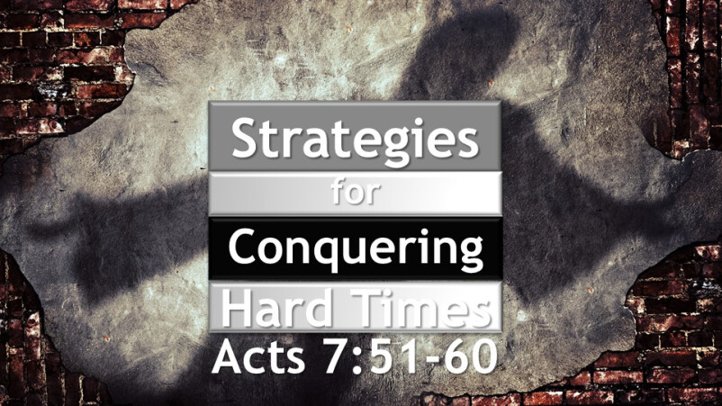Strategies of Conquering Hard Times