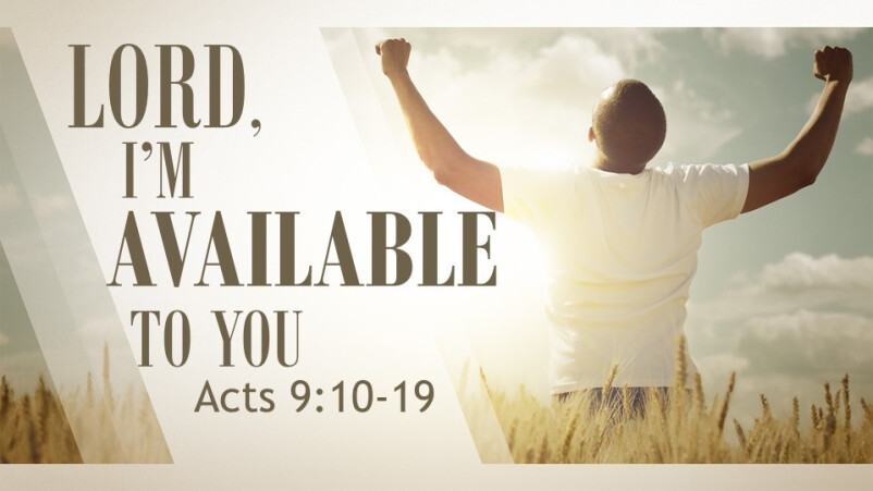 Lord, I'm Available To You